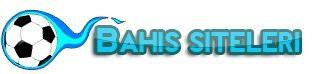Bahis Siteleri – Bahis Firmaları, En İyi Bahis Şirketleri